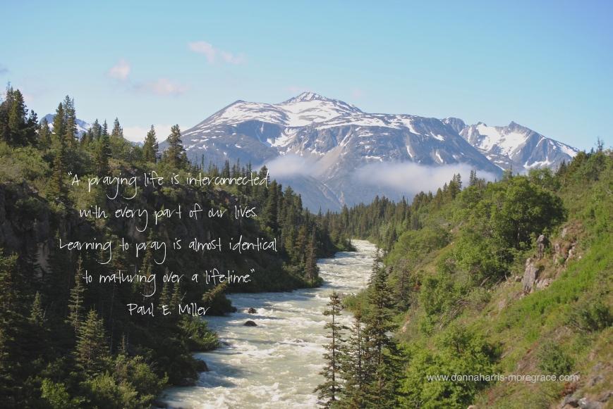 Skagway, Alaska A Praying Life